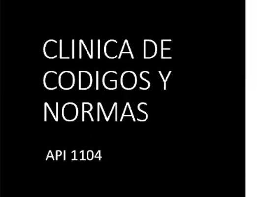 Clínica de Códigos y Normas API 1104